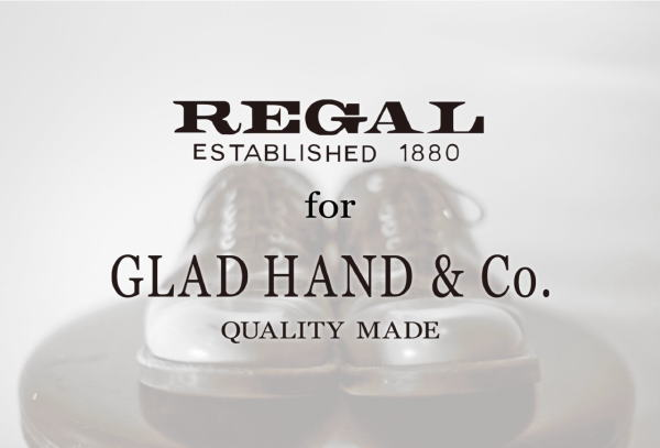 GLAD HAND×REGAL 2015 SPRING&SUMMER