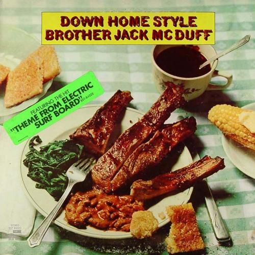 Down Home Style Brother Jack McDuff