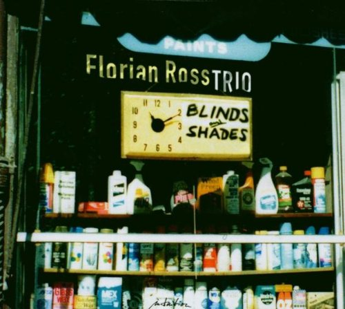 Blinds And Shades Florian Ross Trio