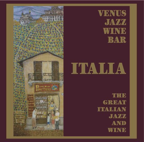 Venus Jazz Wine Bar -The Great Italian Jazz & Wine-