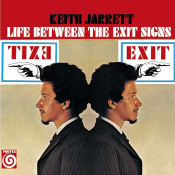 Life Between the Exit Signs Keith Jarrett