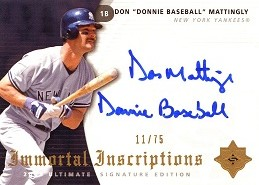 2005 Ultimate Signature Immortal Inscriptions Don Donnie Baseball Mattingly