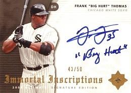2005 Ultimate Signature Immortal Inscriptions Frank Big Hurt Thomas