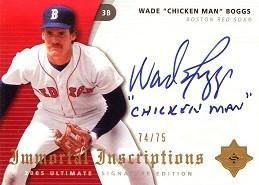 2005 Ultimate Signature Immortal Inscriptions Wade Chicken Man Boggs
