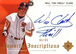 2005 Ultimate Signature Immortal Inscriptions Will The Thrill Clark