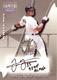2001 Donruss Signature Notable Nicknames Frank MVP Thomas