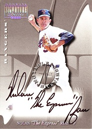 2001 Donruss Signature Notable Nicknames Nolan The Express Ryan