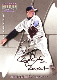 2001 Donruss Signature Notable Nicknames Roger The Rocket Clemens