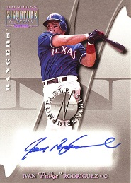 2005 Donruss Signature Notable Nicknames 01 Ivan Pudge Rodriguez