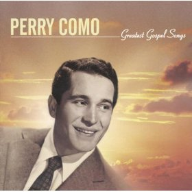 Perry Como(I Believe)