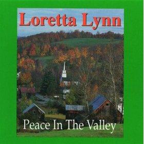 Loretta Lynn(I Believe)