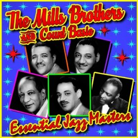 The Mills Brothers & Count Basie(I May Be Wrong (But I Think You're Wonderful))