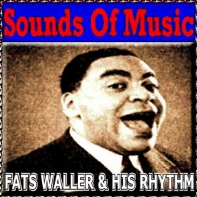 Fats Waller & His Rhythm(Jitterbug Waltz)