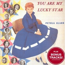 Petula Clark(You Are My Lucky Star)