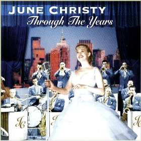 June Christy(You came a long way from St. Louis)