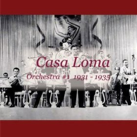 Casa Loma Orchestra(For You)