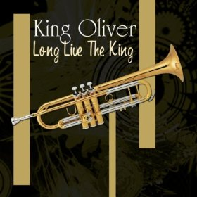King Oliver(West End Blues)