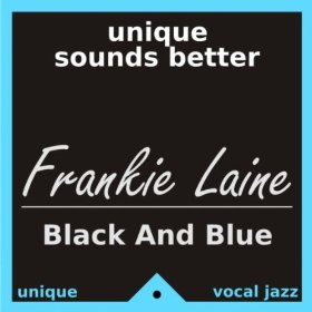 Frankie Laine(West End Blues)