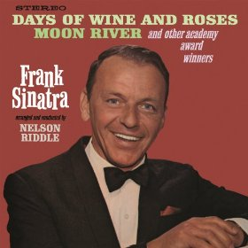 Frank Sinatra(The Days of Wine and Roses)