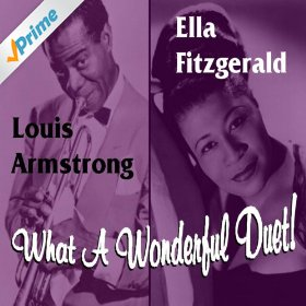 Ella Fitzgerald & Louis Armstrong(Dream a Little Dream of Me)
