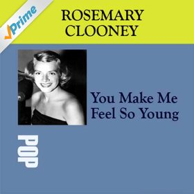Rosemary Clooney(You Make Me Feel So Young)