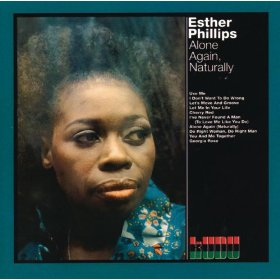 Esther Phillips(Alone Again (Naturally))
