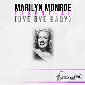 Marilyn Monroe(Bye Bye Baby)