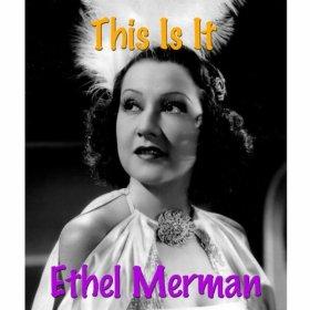 Ethel Merman(How Deep Is the Ocean)