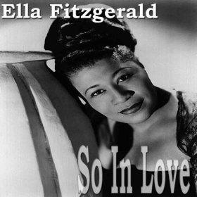 Ella Fitzgerald(So in Love)