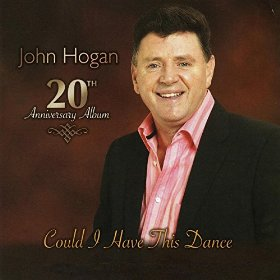 John Hogan(Could I Have This Dance)