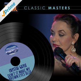 Crystal Gayle(Don't It Make My Brown Eyes Blue)