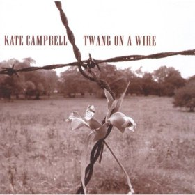 Kate Campbell(Would You Lay with Me (In a Field of Stone))