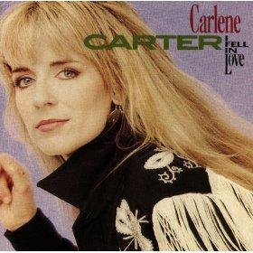 Carlene Carter(I Fell in Love)