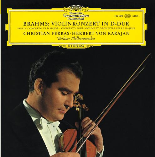 Chrisian Ferras,Herbert von Karajan - Brahms Violinkonzert