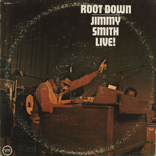 JZ_JIMMY SMITH_ROOT DOWN JIMMY SMITH LIVE!_201301