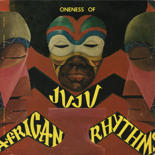 JZ_ONENESS OF JUJU_AFRICAN RHYTHMS_201301