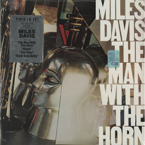 JZ_MILES DAVIS_THE MAN WITH THE HORN_201301