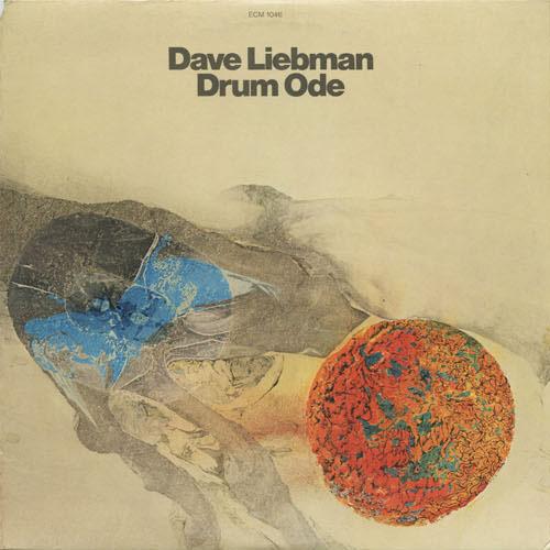 JZ_DAVE LIEBMAN_DRUM ODE_201301