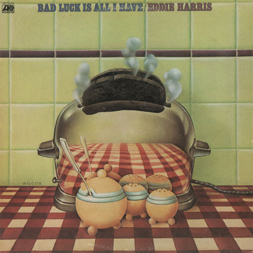 JZ_EDDIE HARRIS_BAD LUCK IS ALL I HAVE_201301