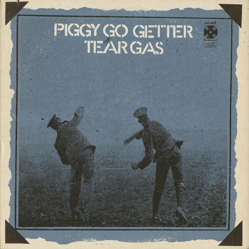 OT_TEAR GAS_PIGGY GO GETTER_201301