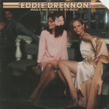 DG_EDDIE DRENNON  BBS UNLTD_WOULD YOU DANCE TO MY MUSIC_201303