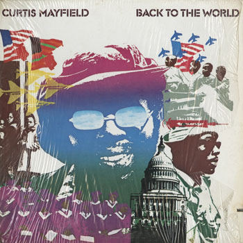 SL_CURTIS MAYFIELD_BACK TO THE WORLD_201411