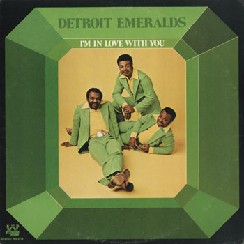 SL_DETROIT EMERALDS_IM IN LOVE WITH YOU_201411