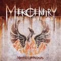 Mercenary / Metamorphosis