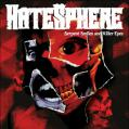 Hatesphere / Serpent Smiles and Killer Eyes