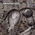Dimension Zero / Penetrations from the Lost World
