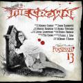 The Crown / Possessed 13