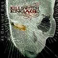 Killswitch Engage / As Daylight Dies