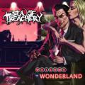 Sea Of Treachery / Welcome To Wonderland