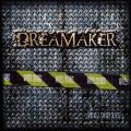Dreamaker / Enclosed